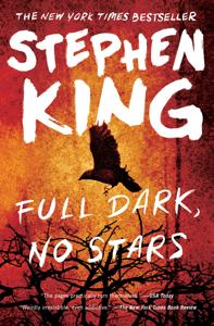 Full Dark, No Stars - Stephen King