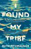 Ruth Fitzmaurice - I Found My Tribe artwork