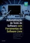 Automatizao De Teste De Software Com Ferramentas De Software Livre