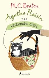 Download Agatha Raisin y el veterinario cruel (Agatha Raisin 2)