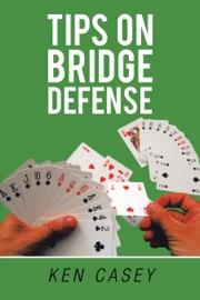 TIPS ON BRIDGE DEFENSE