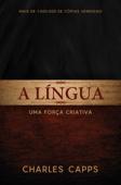 A Lingua, Uma Força Criativa Book Cover