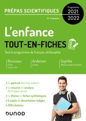 Download and Read Online L'enfance - Tout-en-fiches - Prépas scientifiques Français-philosophie - Programme 2021-2022