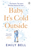 Emily Bell - Baby It's Cold Outside artwork