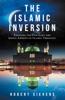 The Islamic Inversion