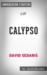 Calypso By David Sedaris Conversation Starters