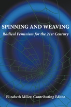 Spinning And Weaving: Radical Feminism For The 21st Century