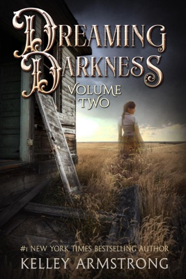 Dreaming Darkness: Volume Two