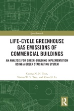 Life-Cycle Greenhouse Gas Emissions Of Commercial Buildings