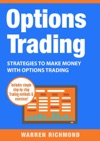 Options Trading Strategies To Make Money With Options Trading