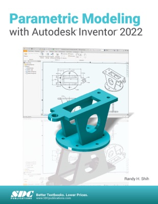 Parametric Modeling with Autodesk Inventor 2022
