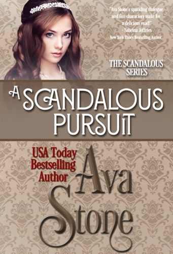 A Scandalous Pursuit - Ava Stone - Ava Stone