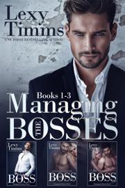 Managing the Bosses Box Set #1-3 book