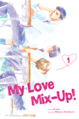 My Love Mix-Up!, Vol. 1 Book Cover