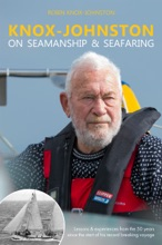 Knox-Johnston On Seamanship & Seafaring
