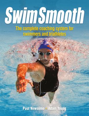Swim Smooth - Paul Newsome & Adam Young book