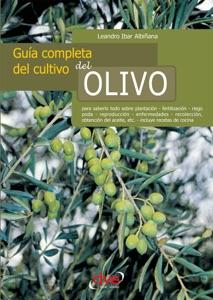Guía completa del cultivo del olivo Book Cover