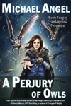 A Perjury Of Owls Book Four Of Fantasy  Forensics