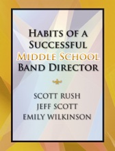 Habits Of A Successful Middle School Band Director