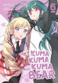 Kuma Kuma Kuma Bear (Light Novel) Vol. 6 - Kumanano by  Kumanano PDF Download