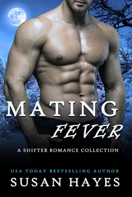 Mating Fever: A Shifter Romance Collection