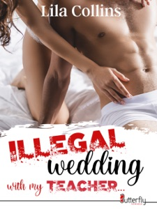 ILLEGAL wedding with my TEACHER... Book Cover