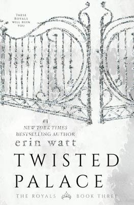 Erin Watt - Twisted Palace book