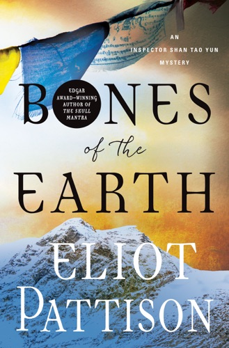 Eliot Pattison - Bones of the Earth