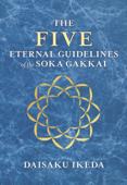 The Five Eternal Guidelines of the Soka Gakkai