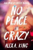 No Peace in Crazy