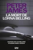 Download and Read Online La mort de Lorna Belling (Une nouvelle enquête de Roy Grace)
