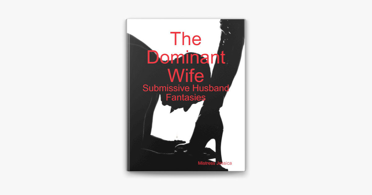 The Dominant Wife on Apple Books