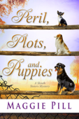 Peril, Plots, and Puppies
