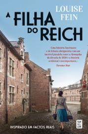 A Filha do Reich - Louise Fein by  Louise Fein PDF Download