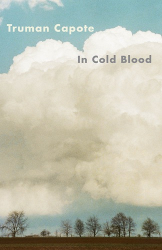 Truman Capote - In Cold Blood