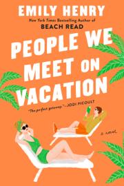 People We Meet on Vacation PDF Download