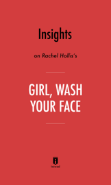 Insights on Rachel Hollis's Girl, Wash Your Face book