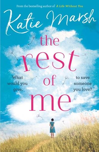 Katie Marsh - The Rest of Me