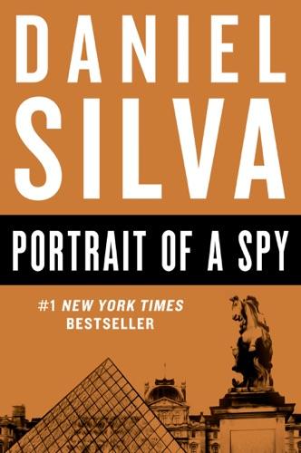 Daniel Silva - Portrait of a Spy