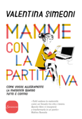 Mamme con la partita Iva Book Cover