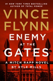 Enemy at the Gates - Vince Flynn & Kyle Mills by  Vince Flynn & Kyle Mills PDF Download