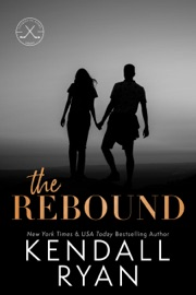 The Rebound - Kendall Ryan by  Kendall Ryan PDF Download