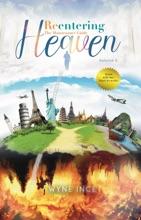 Reentering Heaven (Volume 2)