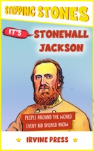 It's Stonewall Jackson (People Around The World Every Kid Should Know)