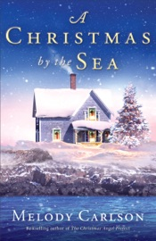 Christmas by the Sea - Melody Carlson by  Melody Carlson PDF Download