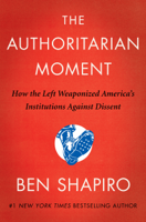 Download and Read Online The Authoritarian Moment