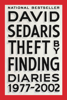Theft by Finding - David Sedaris