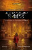Download and Read Online Lo strano caso del maestro di violino