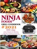 Ninja Foodi Grill Cookbook # 2021: