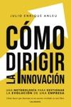 Cmo Dirigir La Innovacin